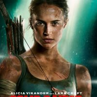 Tomb Raider : 3 excellentes raisons d'aller voir le film