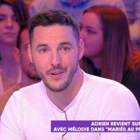 Mariés au premier regard 2020 : Adrien et Mélodie divorcés ? Il sème le doute dans TPMP