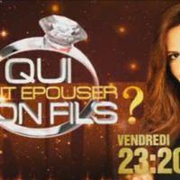 Qui veut épouser mon fils sur TF1 ce soir ... la finale ... bande annonce