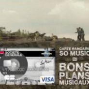 Pub Société Générale VIDEO...  la nouvelle Carte So Music