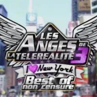 Les Anges de la téléréalité 3 : best of non censuré (VIDEO hot)