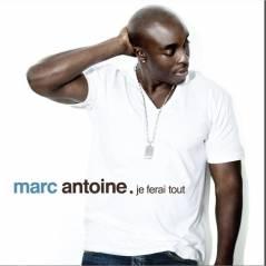 Marc-Antoine : Je Ferai Tout, la chanson du come back !