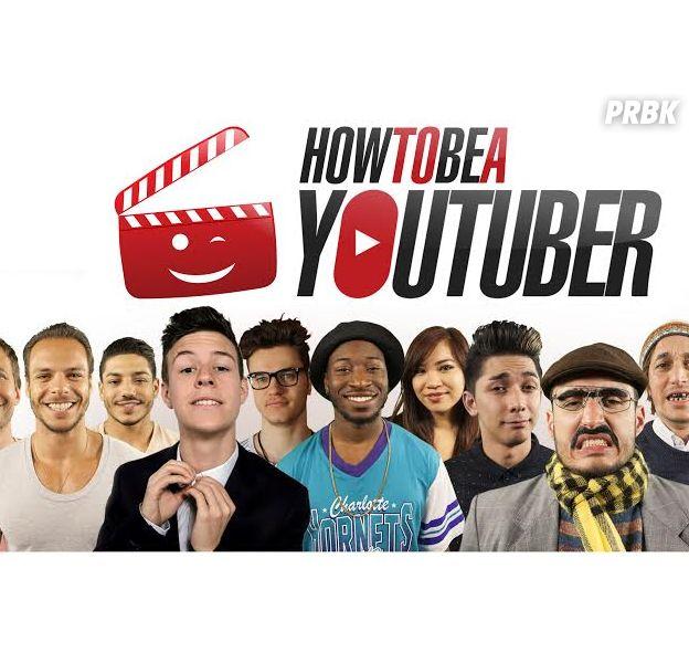 How To Be a YouTuber : le concours pour devenir une star de YouTube