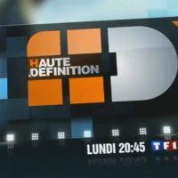 Haute Définition ... L'émission avec Emmanuel Chain sur TF1 ce soir ... lundi 29 mars 2010
