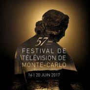 Festival de télévision de Monte Carlo 2017 : les invités de la 57ème édition