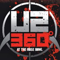 U2 ... un nouveau teaser de leur DVD live ... 360 At The Rose Bowl