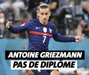 Antoine Griezmann n'a pas de diplôme