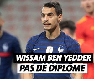 Wissam Ben Yedder n'a pas de diplôme