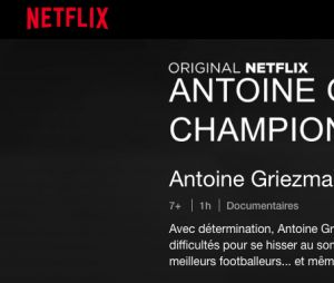 Antoine Griezmann va avoir le droit à son documentaire sur Netflix