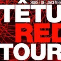 Tetu Red Tour ... Première soirée samedi à Paris