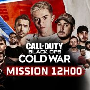 Call of Duty - Black Ops Cold War : ne loupez pas la Mission 12h avec Michou et LeStream !