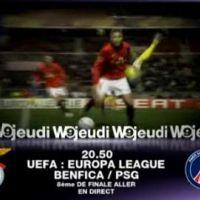 Benfica Lisbonne / PSG en Ligue Europa sur W9 ce soir ... bande annonce