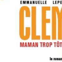 Clem ... toutes les infos sur le roman