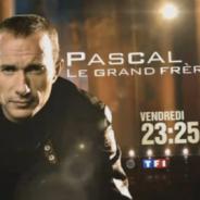 Pascal le Grand Frère de retour sur TF1 demain ... bande annonce
