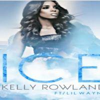 Kelly Rowland feat Lil Wayne : Ice, un nouveau son très chaud en écoute !