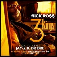 Rick Ross : 3 Kings, la tuerie avec Jay-Z et Dr Dre