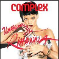 Rihanna : Complex l'exhibe en 7 couvertures hot !