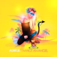 Aurélie (Les Anges 5) : un extrait de son single I'm Not An Angel dévoilé