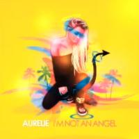 Aurélie (Les Anges 5) : un extrait de son single I'm Not An Angel dévoilé