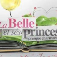 La Belle et ses princes 3 : trois belles pour le prix d'une