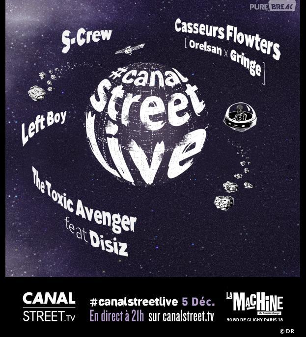 Canal Street Live : les Casseurs Flowters, S-Crew, The Toxic Avenger et Disiz, Left Boy à la Machine du Moulin Rouge le 5 décembre 2013