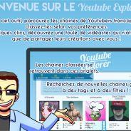 Youtube Explorer, le paradis des fans de Youtubers : découvrez les Cyprien et Natoo de demain