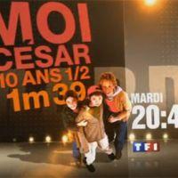 Moi César, 10 ans 1/2, 1M39 ... sur TF1 ... ce soir mardi 10 août 2010 ... bande annonce