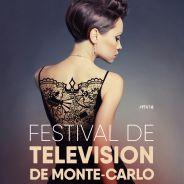Festival de télévision de Monte Carlo 2018 : invités, projections... tout ce qu'il faut savoir !