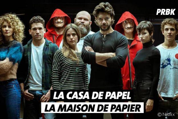Les noms de séries traduits en français : La Casa de Papel