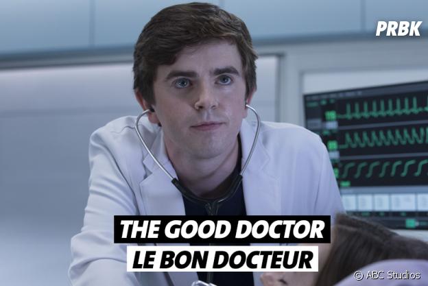 Les noms de séries traduits en français : The Good Doctor