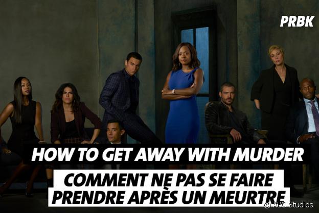 Les noms de séries traduits en français : How to Get Away with Murder