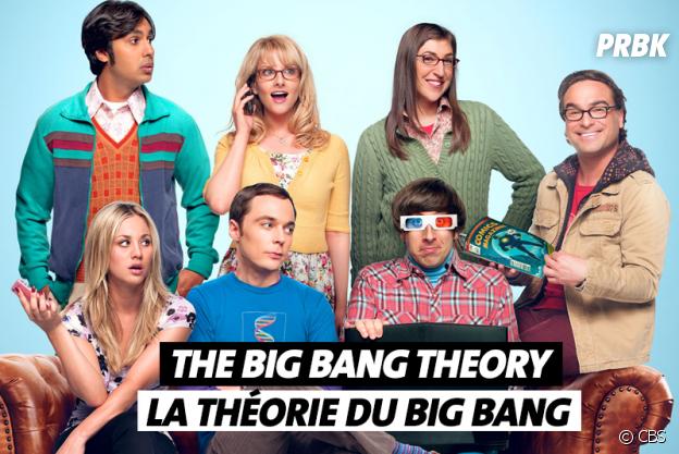 Les noms de séries traduits en français : The Big Bang Theory