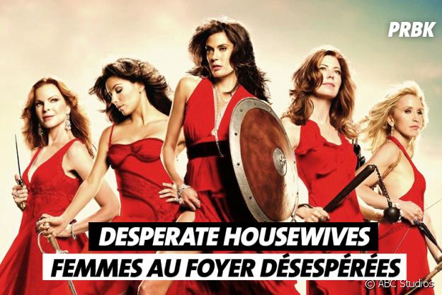 Les noms de séries traduits en français : Desperate Housewives