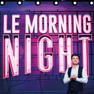 Michaël Youn de retour à la télé : après le Morning Live, voici le Morning Night