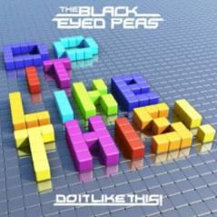 Black Eyed Peas ... Ecoutez un tout nouveau son ... Do It Like This