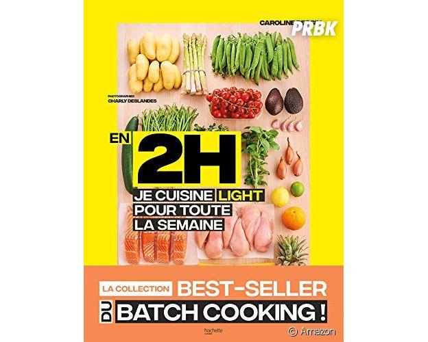 Batch cooking : le livre En 2h je cuisine light pour toute la semaine