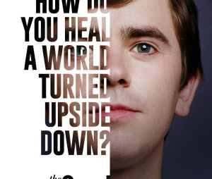 Good Doctor saison 4 : l'affiche avec Freddie Highmore