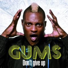 Gums ... de St Barth à Paris avec Don't Give Up