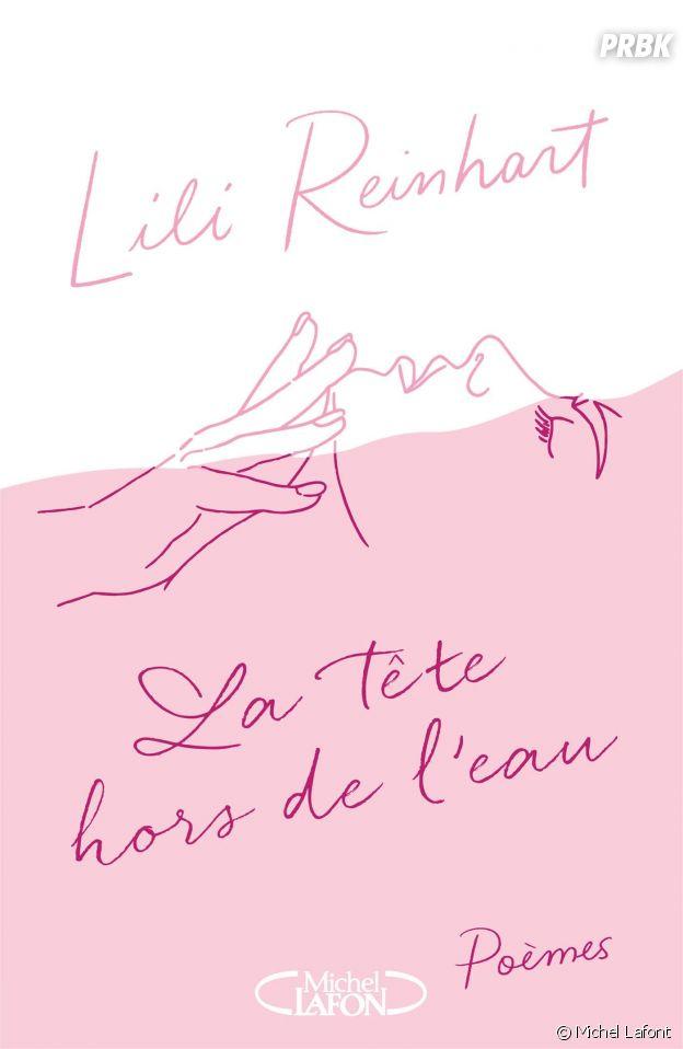 La couverture du livre de Lili Reinhart, La tête hors de l'eau