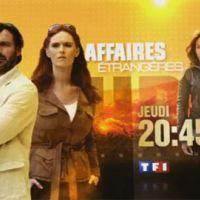 Affaires étrangères sur TF1 ce soir ... bande annonce