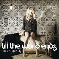 Britney Spears ... écoutez son nouveau son ''Till the World Ends''