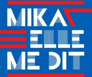 "Mika ""Elle me dit"""