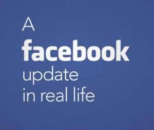 Une mise à jour Facebook dans la vraie vie