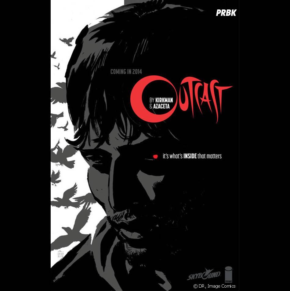 Robert Kirkman dévoile la couverture de Outcast, son nouveau comics bientôt adapté en série