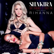 Shakira ft. Rihanna : Can't remember to forget you, le single en écoute