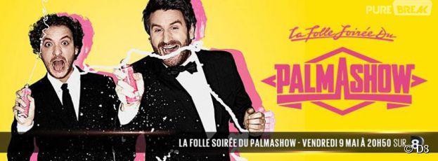 La Folle soirée du Palmashow ce vendredi 9 mais sur D8