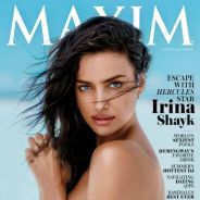 Irina Shayk topless en Une de Maxim : la bombe se confie sur Cristiano Ronaldo