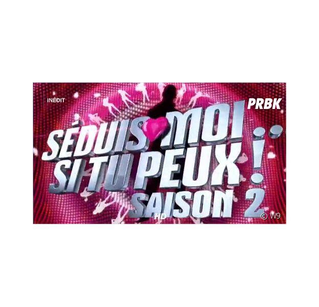 Séduis-moi si tu peux : la saison 2 arrive mardi 15 juillet 2014 sur W9