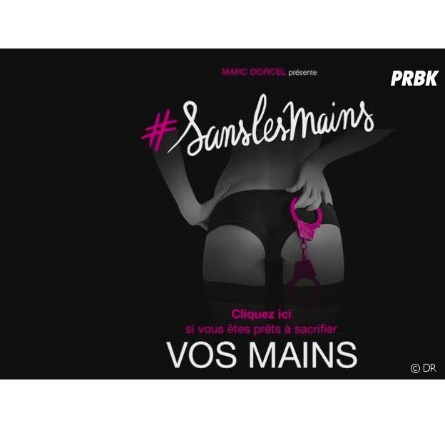 #SansLesMains : la nouvelle campagne torride et délirante de Marc Dorcel