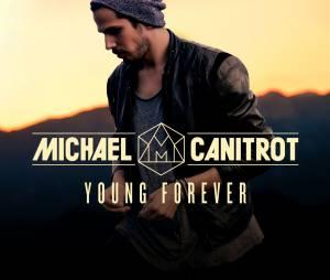 Michael Canitrot - Young Forever, le clip officiel extrait de son prochain album